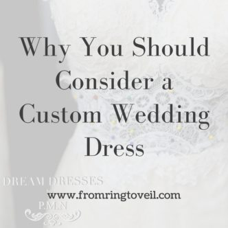Why You Should Consider a Custom Wedding Dress. wedding planning podcast