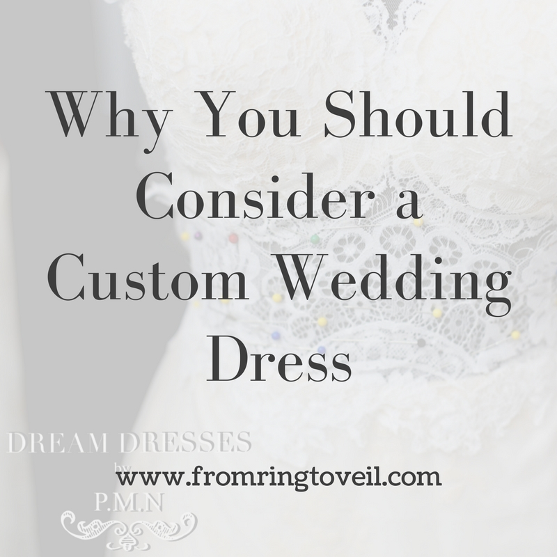 Why You Should Consider a Custom Designed Wedding Dress Plus a conversation withPhuong Minh Nguyen Founder of Dream Dresses by P.M.N. -Episode #5