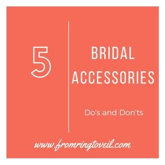 5 Bridal Accessories