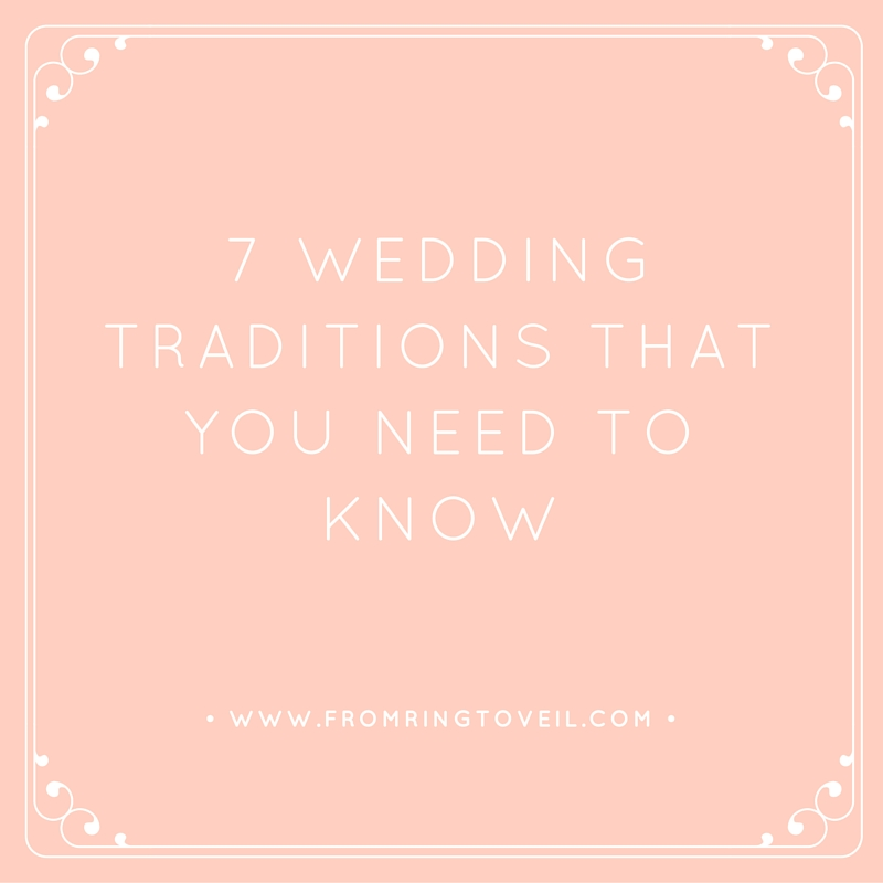 7 Types of Wedding Traditions you need to Know