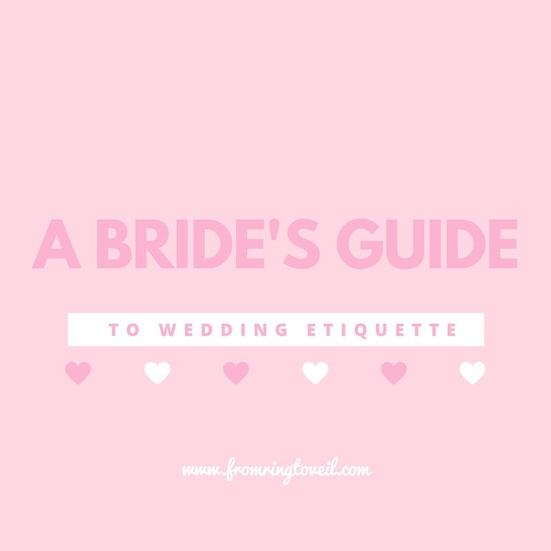 A BRIDE'S GUIDE, wedding etiquette