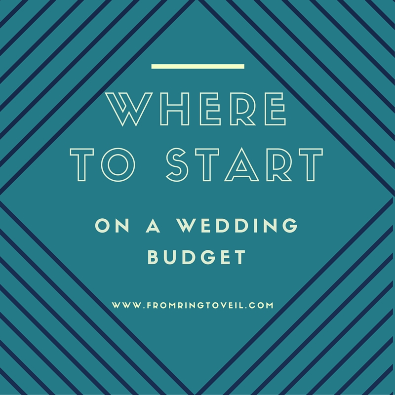 #28 Where To Start On A Wedding Budget