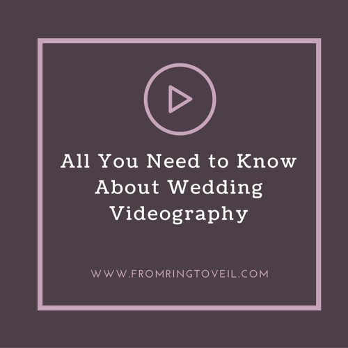 All You Need to Know About Wedding Videography, wedding planning podcast