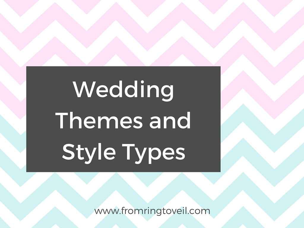 Wedding Themes and Style Types - Episode #30