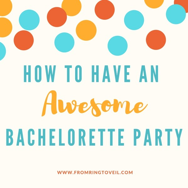 Episode #52 – How to Have an Awesome Bachelorette Party
