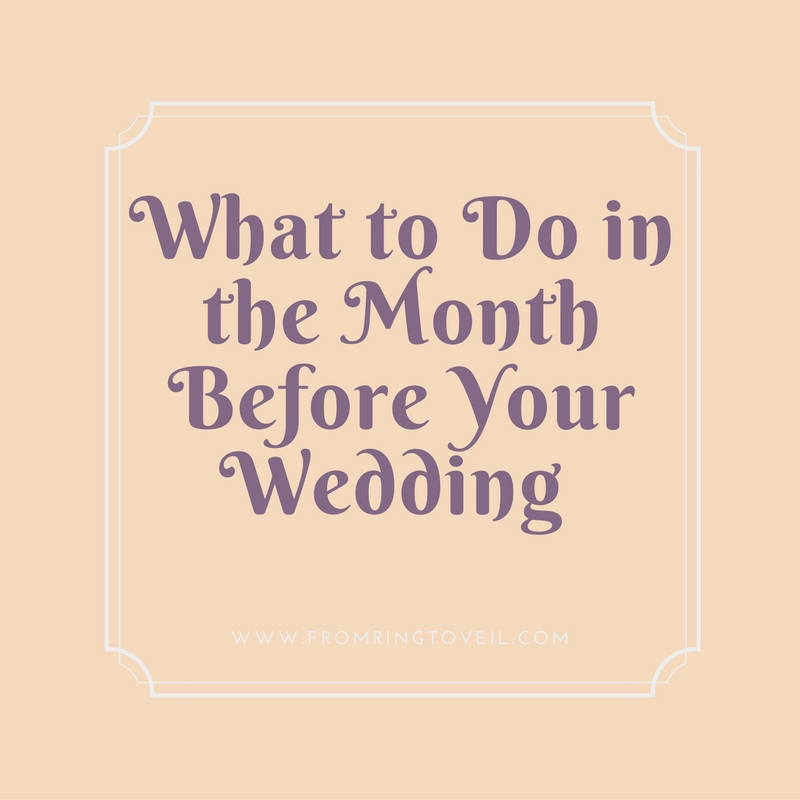 What to Do in the Month Before Your Wedding - Episode #66