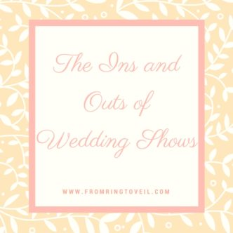 the-ins-and-outs-of-wedding-shows