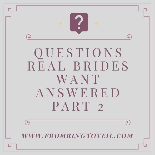 wedding questions real brides want answered, veils, shoes, dresses