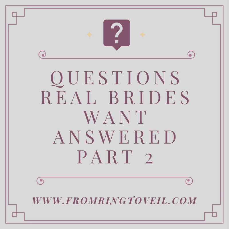 Wedding Questions Real Brides Want Answered Part 2– Episode #85