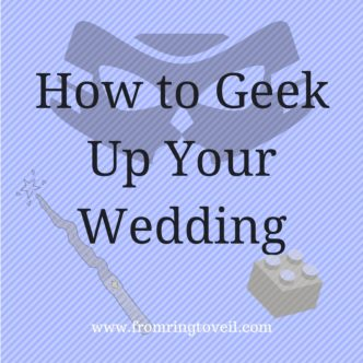 how-to-geek-up-your-wedding