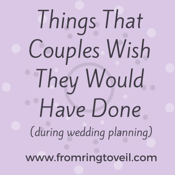 Things That Couples Wish They Would Have Done, Wedding Planning podcast
