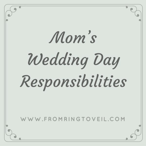 Mom's Wedding Day Responsibilities - Episode #97, wedding planning podcast