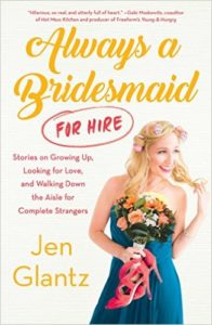 The Wedding From A Professional Bridesmaid's Perspective With Guest Host Jen Glantz