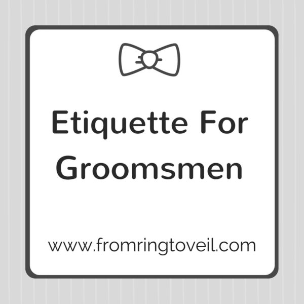 Etiquette For Groomsmen, wedding planning podcast