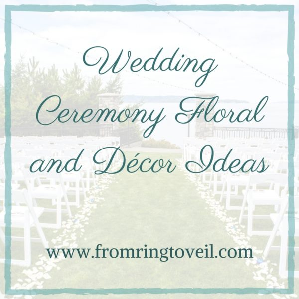 Wedding Ceremony Floral and Décor Ideas, aisle, backdrops