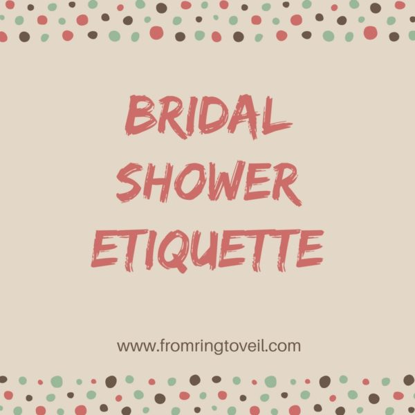 Bridal shower Etiquette, From Ring to Veil | A Wedding Planning Podcast, wedding inspiration, podcast episode, wedding planning