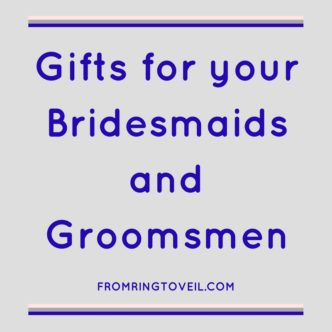 Gifts for Bridesmaids and Groomsmen