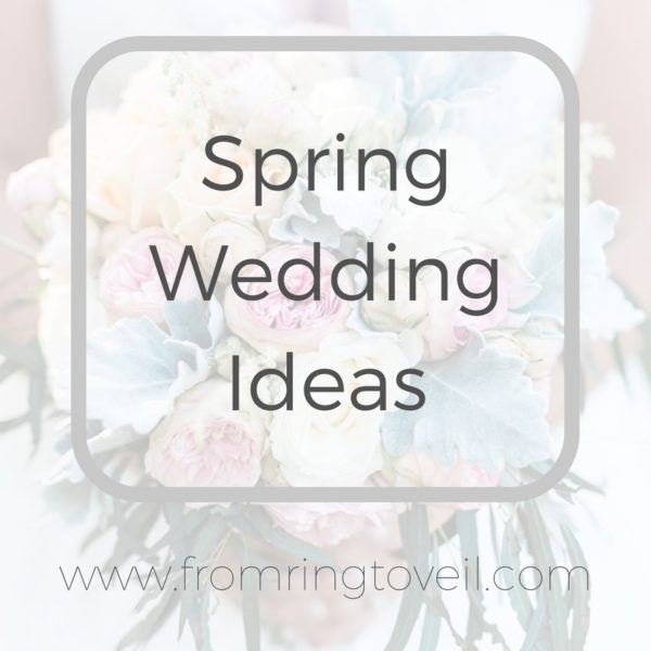 Spring wedding ideas, florals, decor, food, trends