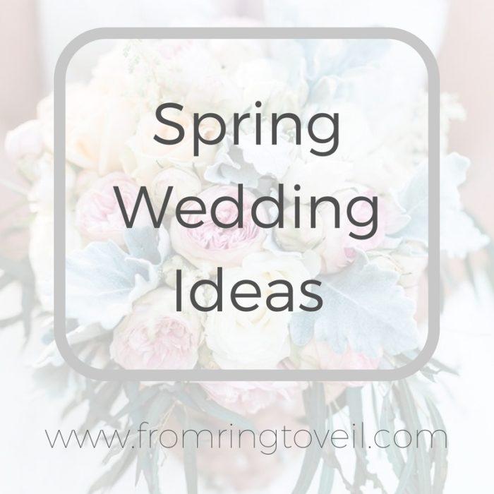 Spring wedding ideas, florals, decor, food, trends