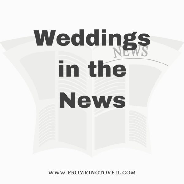 Weddings News, brides, grooms, getting married
