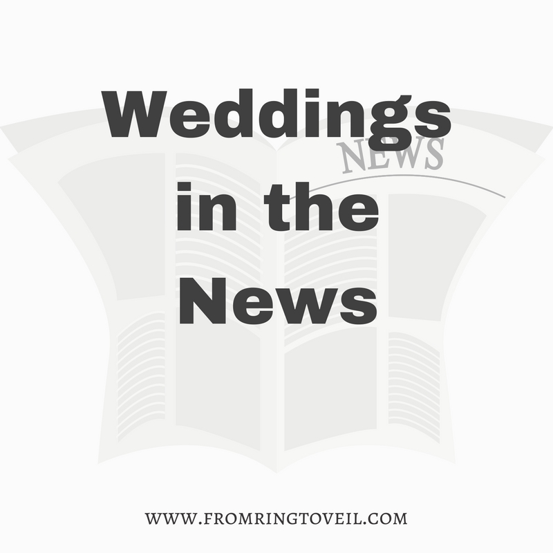 Weddings in the News – Episode #117
