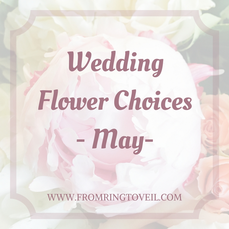 Wedding Flower Choices-May