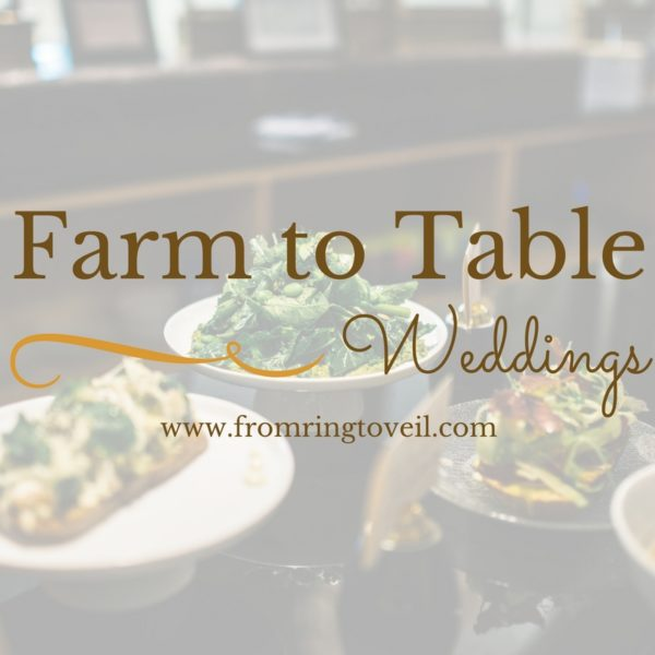 Farm to Table Weddings, From ring to veil, wedding planning podcast