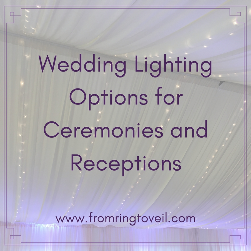Wedding Lighting Options for Ceremonies and Receptions - Episode #122