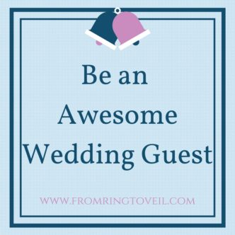 Be an Awesome Wedding Guest, Wedding Planning podcast