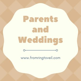 Parents and Weddings, from ring to veil, wedding planning podcast