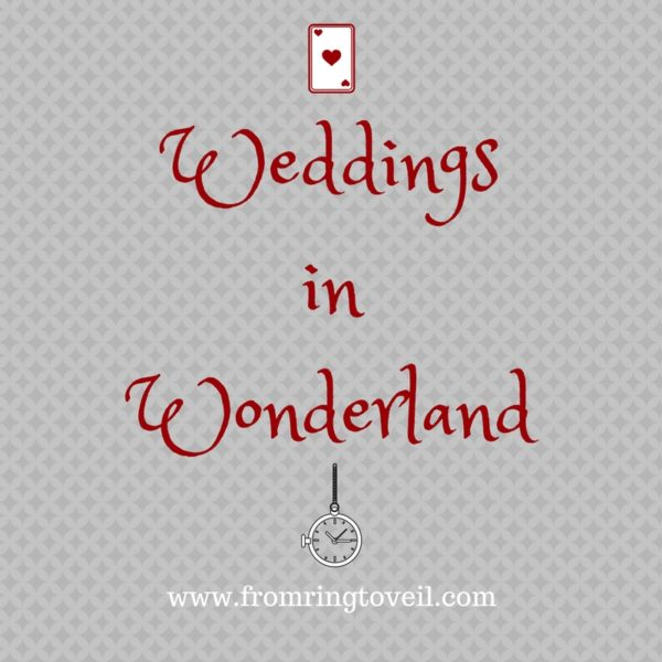 weddings in wonderland, from ring to veil, wedding planning podcast