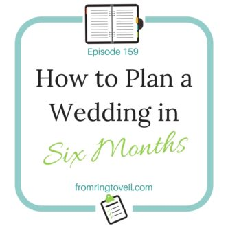 How to Plan a Wedding in Six Months, wedding planning