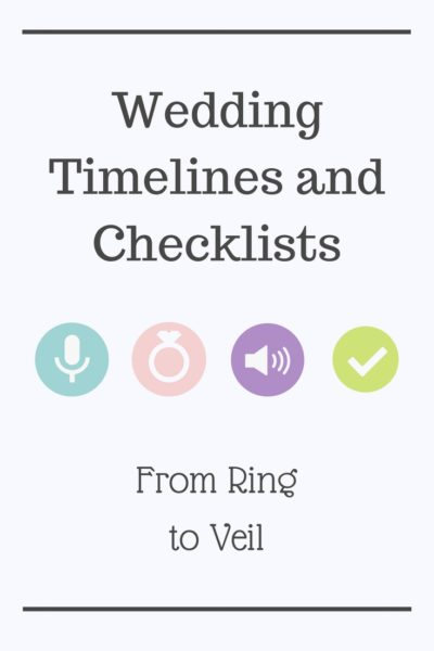 wedding checklists from ring to veil wedding planning podcast