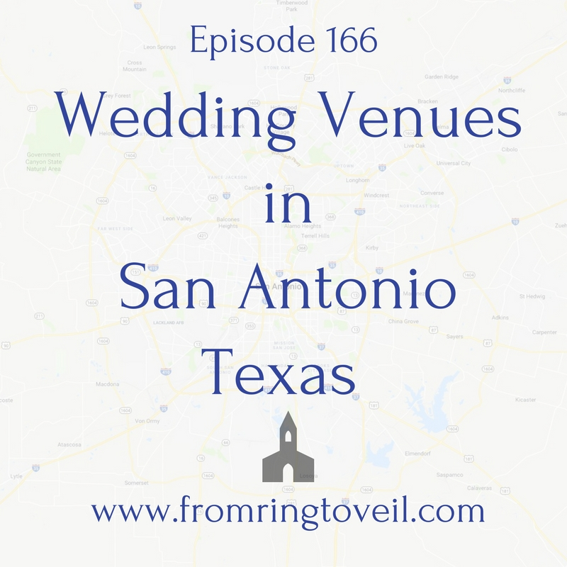 Wedding Venues in San Antonio Texas – Episode -  #166