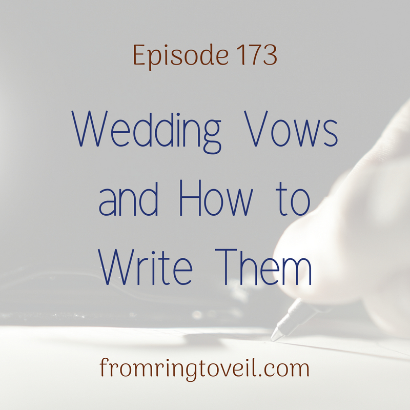 173 wedding vows and how to write them from ring to veil wedding wedding vows and how to write them with alexis dent episode 173 junglespirit Gallery
