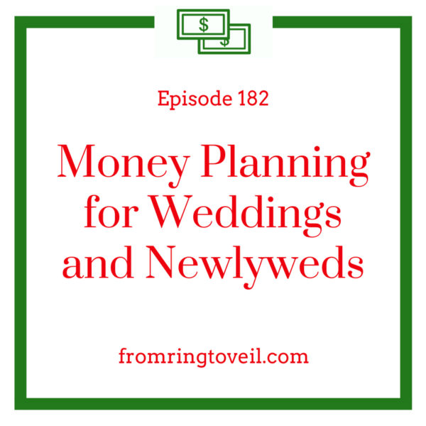 Money Planning for Weddings and Newlyweds, Dan Hinz, wedding planning, podcast