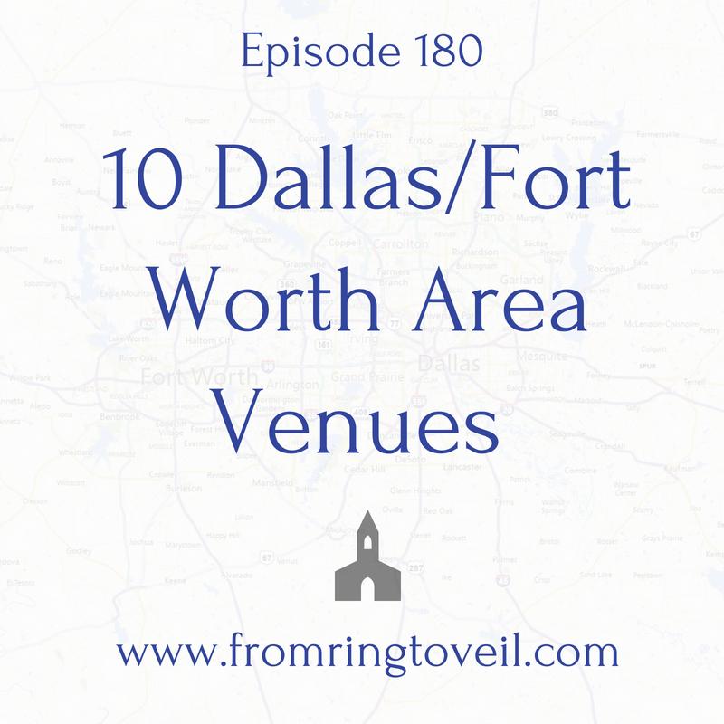 10Dallas/Fort Worth Area Venues-Episode #180