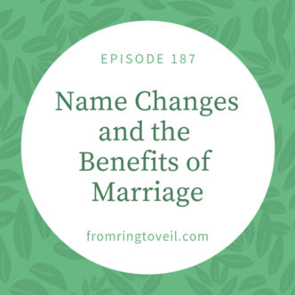 Name Changes and the Benefits of Marriage