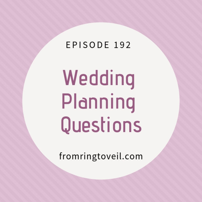 Wedding Planning Questions, podcast