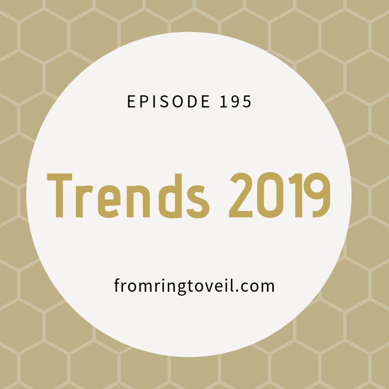 Trends 2019 - Episode #195