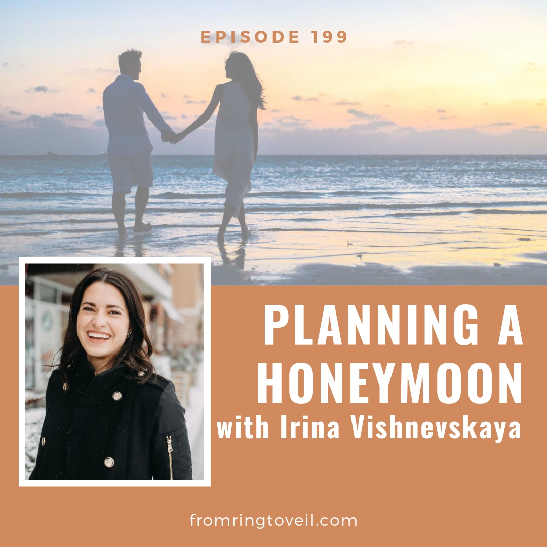 Planning a Honeymoon - Episode #199