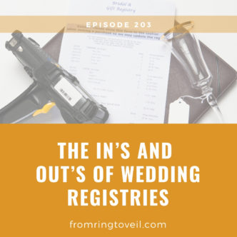 The In's and Out's of Wedding Registries, wedding Planning, Podcast