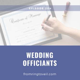 Wedding Officiants, wedding planning, podcast