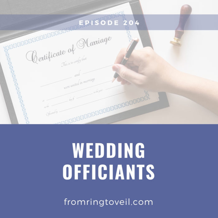 Wedding Officiants, wedding planning, podcast